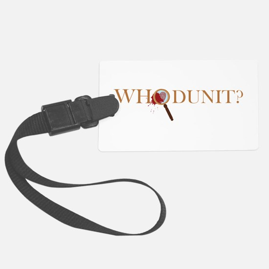Whodunit? Luggage Tag