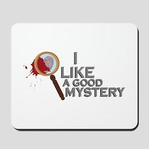 A Good Mystery Mousepad