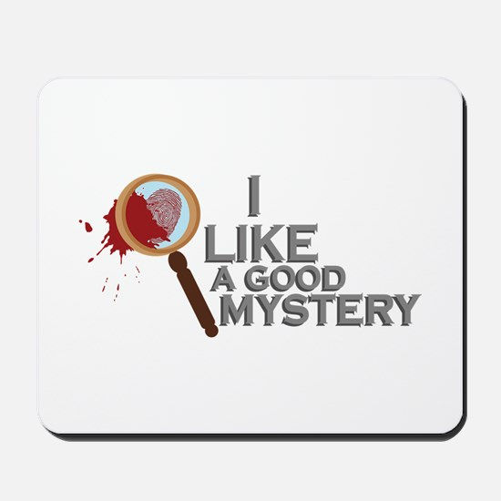 A Good Mystery Mousepad