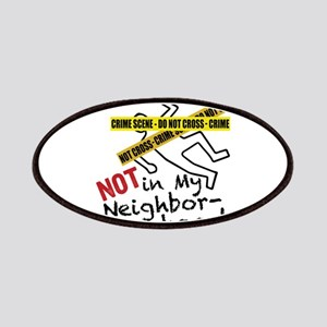 Not My Neighborhood Patch