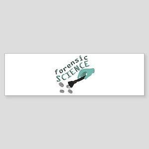 Forensic Science Bumper Sticker