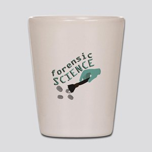 Forensic Science Shot Glass