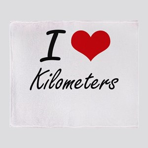 I Love Kilometers Throw Blanket