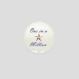 One In A Million Mini Button