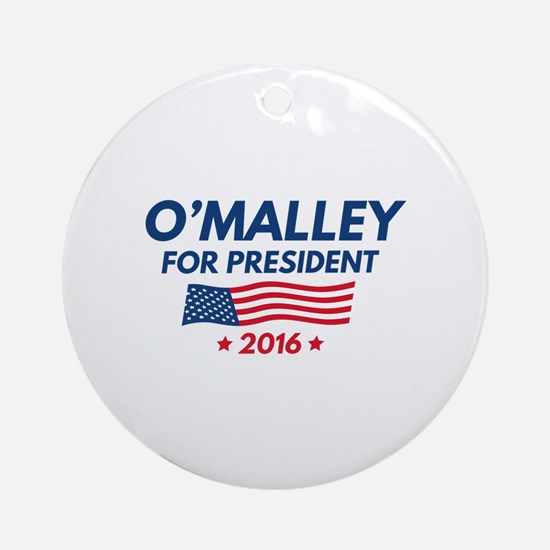 O'Malley For President Ornament (Round)