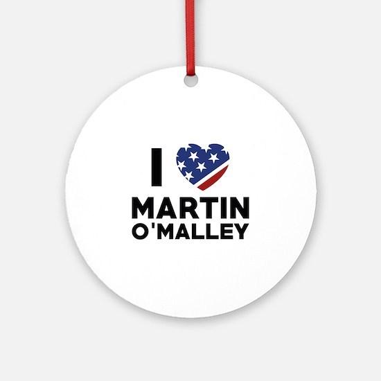 I Love Martin O'Malley Ornament (Round)
