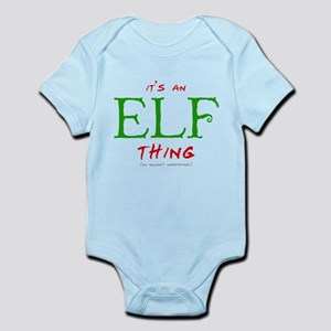 It's an Elf Thing Infant Bodysuit