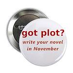 """got plot? 2.25"""" Button (10 pack)"""