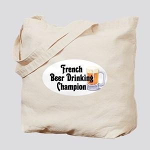 French Beer Drinking Champ Tote Bag
