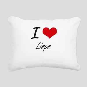 I Love Lisps Rectangular Canvas Pillow