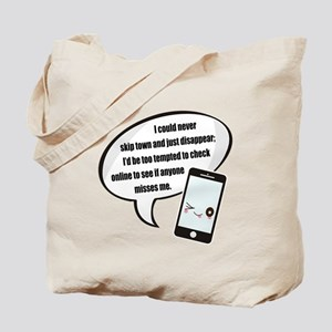 Disappear Quote Tote Bag