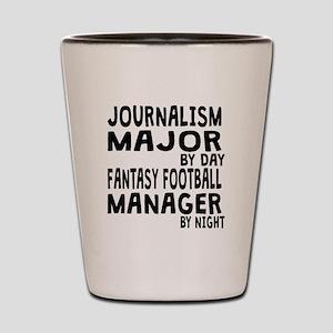 Journalism Major Fantasy Football Shot Glass
