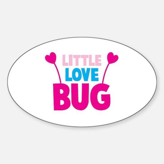Little love bug Sticker (Oval)
