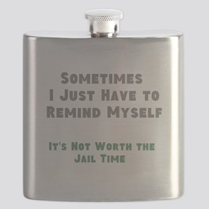 Not Worth the Jail Time Flask