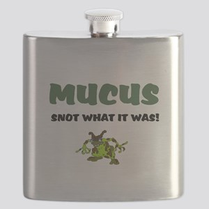 MUCUS - SNOT WHAT IT WAS! Flask