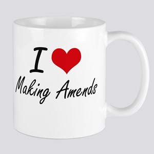 I Love Making Amends Mugs