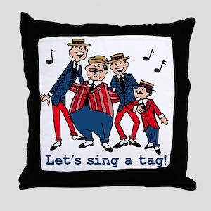 Sing a Tag Throw Pillow