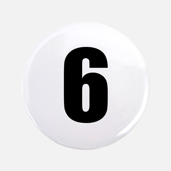 "Number Six - No. 6 3.5"" Button"