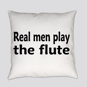 Real Men play flute Everyday Pillow