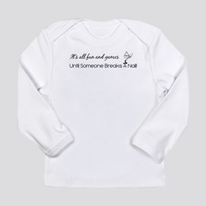IT'S ALL FUN & GAMES... Long Sleeve Infant T-Shirt