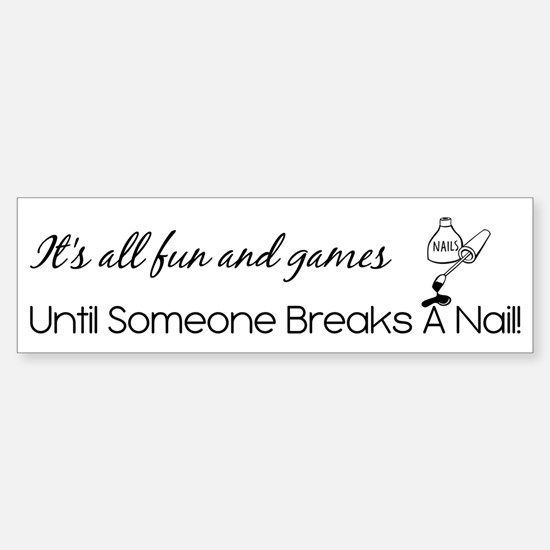 IT'S ALL FUN & GAMES... Sticker (Bumper)
