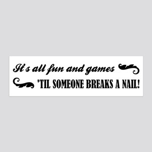 ITS ALL FUN AND GAM... Wall Decal