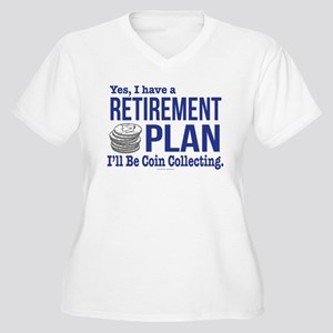 Coin Collecting Retirement Plus Size T-Shirt