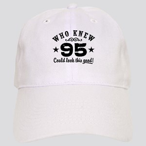 Who Knew 95 Could Look This Good Cap