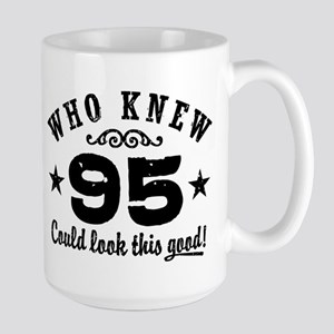 Who Knew 95 Could Look This Good Large Mug