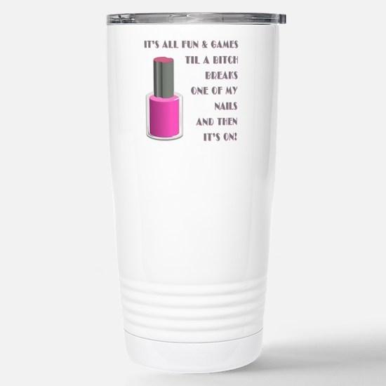 ITS ALL FUN GAMES.... Travel Mug