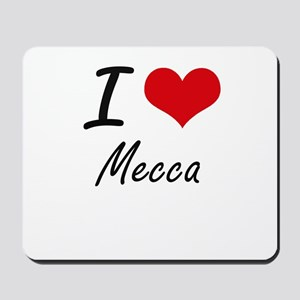 I Love Mecca Mousepad