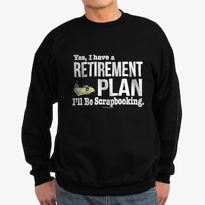 Scrapbooking Retirement Plan Sweatshirt (dark)