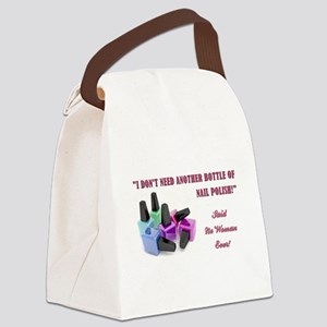 I DON'T NEED... Canvas Lunch Bag