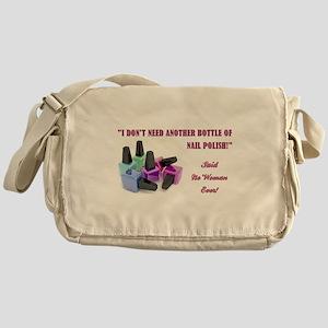 I DON'T NEED... Messenger Bag