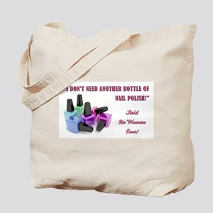 I DON'T NEED... Tote Bag