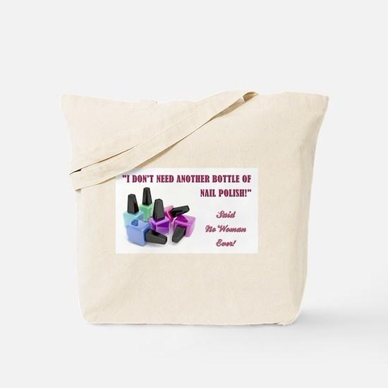I DON'T NEED... Tote Bag