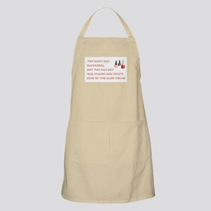 YOU CAN'T BUY... Apron