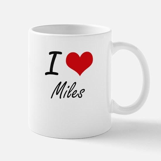 I Love Miles Mugs