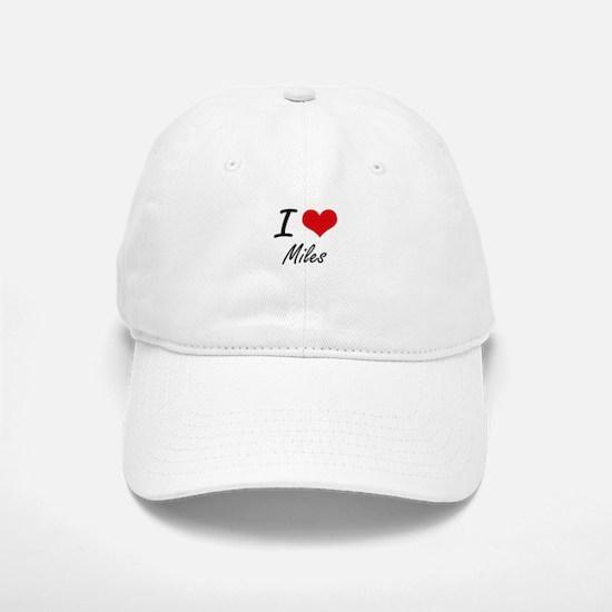I Love Miles Baseball Baseball Cap