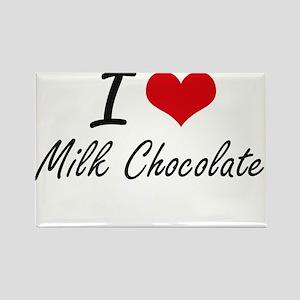 I Love Milk Chocolate Magnets