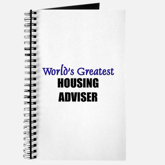 Worlds Greatest HOUSING ADVISER Journal