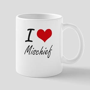 I Love Mischief Mugs