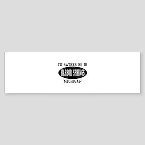 I'd Rather Be in Harbor Sprin Bumper Sticker