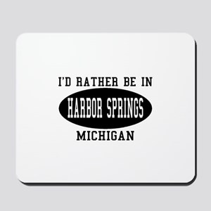 I'd Rather Be in Harbor Sprin Mousepad