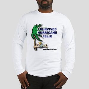 I Survived Hurricane Felix Long Sleeve T-Shirt