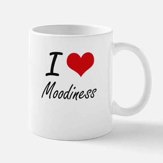 I Love Moodiness Mugs
