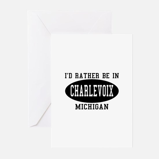 I'd Rather Be in Charlevoix, Greeting Cards (Pk o