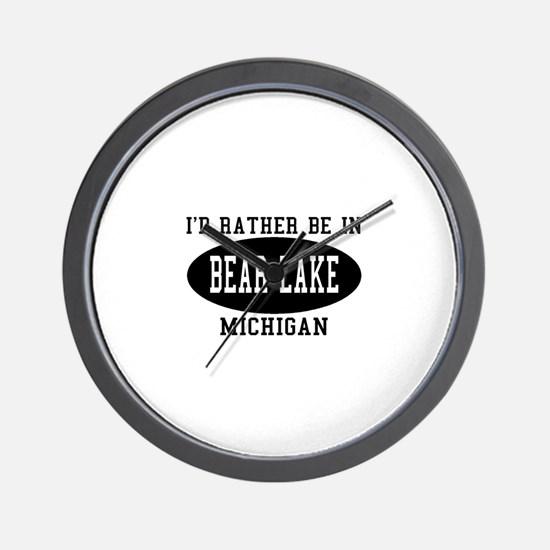 I'd Rather Be in bear Lake, M Wall Clock