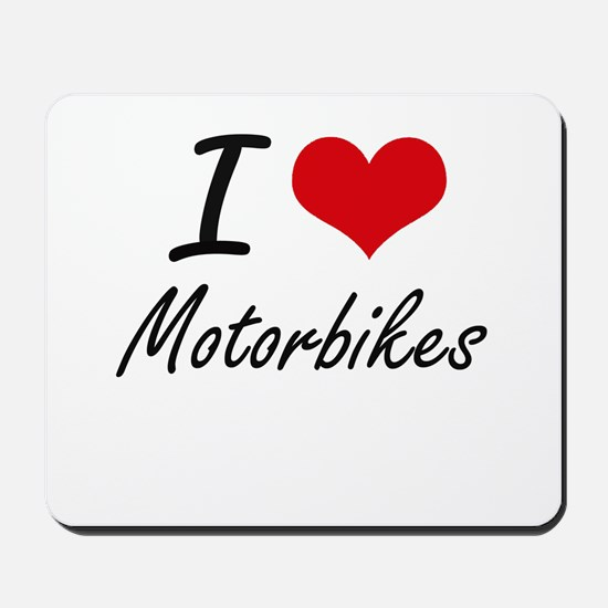 I Love Motorbikes Mousepad