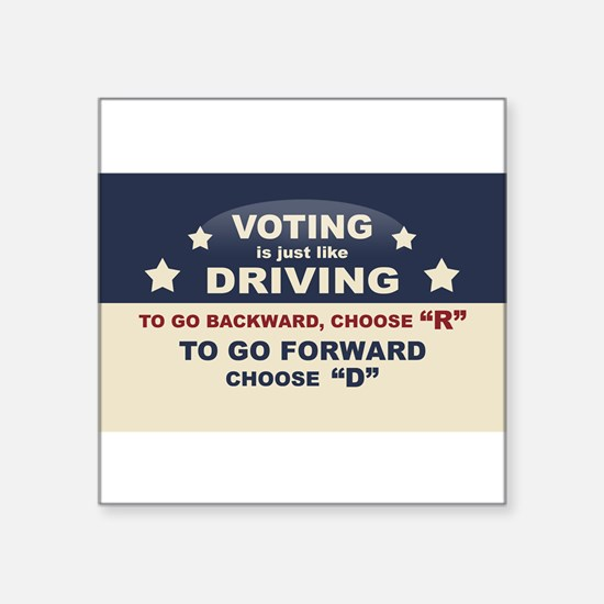"Cute Voting like driving Square Sticker 3"" x 3"""